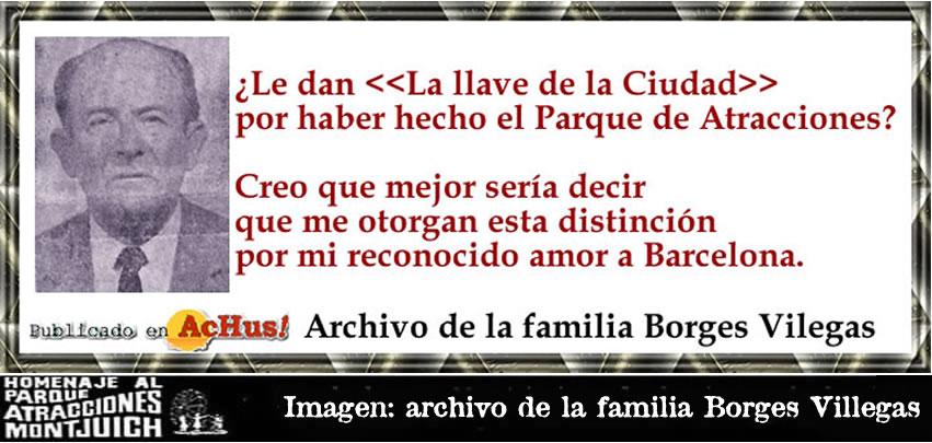 Entrega de la llave de Barcelona a don José Antonio Borges Villegas